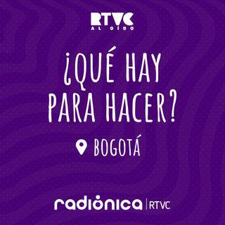 ¿Qué hay para hacer? Bogotá - 20 de septiembre