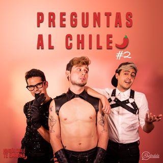 Ep 02 Preguntas al Chile