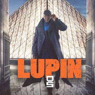 Lupin la serie di Netflix - Tra inutili critiche e la piacevole scorrevolezza