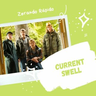 Current Swell: Que banda F@#%!