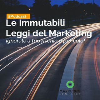 #18 Le Regole del Marketing: ignorarle porta al fallimento!
