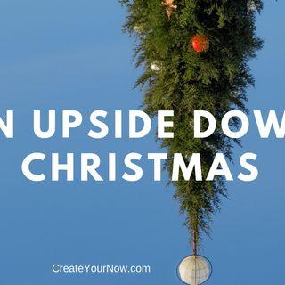 1444 An Upside Down Christmas