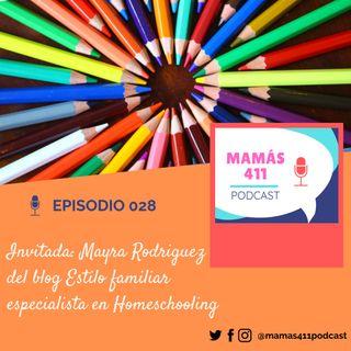 028 - Invitada: Mayra Rodriguez del blog Estilo Familiar, experta en homeschooling
