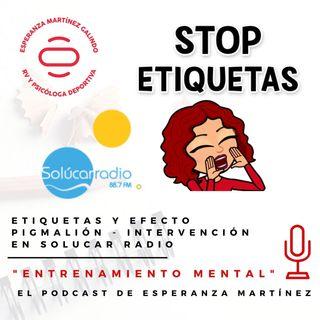 038. Etiquetas y Efecto Pigmalión - Intervención en Solúcar Radio