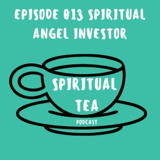 013 Spiritual Angel Investor