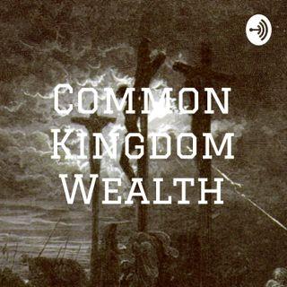 Common Kingdom Wealth Podcast