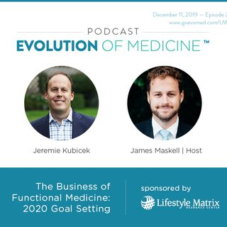 The Business of Functional Medicine: 2020 Goal Setting