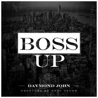 Boss Up - Daymond John