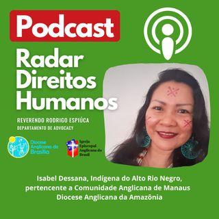 #012 - Negação de direitos e liderança de mulheres indígenas na Amazônia, com Isabel de Oliveira, mulher indígena do povo Dessano