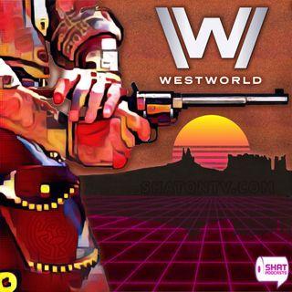 Ep.95: Westworld - 307 - Instacast