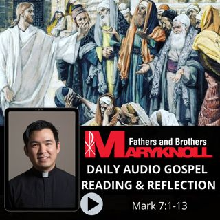 Mark 7:1-13, Daily Gospel Reading and Reflection