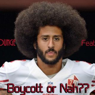The Mogul Lounge Presents:  To Boycott Or Nah