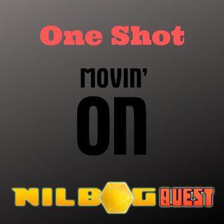One Shot - Movin' On