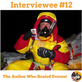 Interviewee #12 - David Mauro - The Man Who Scaled Everest
