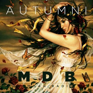 "MDB Summah Radio | Ep. 34 ""Autumni"""