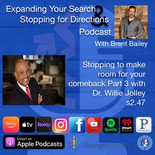 Stopping to make room for your comeback Part 3 with Willie Jolley s2.49