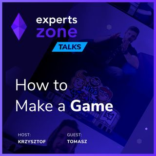 How to Make a Game? JavaScript, Tools and More - Experts Zone Talks #10 | frontendhouse.com