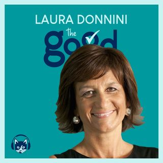 77. The Good List: Laura Donnini - 5 ingredienti per il successo al femminile