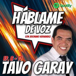 HDV Ep. 08 - HABLA BONITO con Tavo Garay