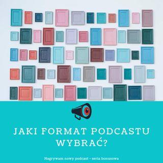 NP Jaki format podcastu wybrać