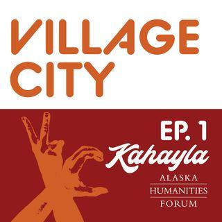Village City - Ep. 1 feat. Kahayla Green