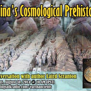 Laird Scranton: China's Cosmological Prehistory