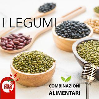 I legumi - Combinazioni Alimentari parte 2