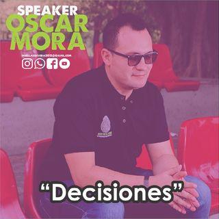 """""""Decisiones"""""""