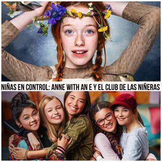 Episodio 20 Anne with an E y El club de las niñeras