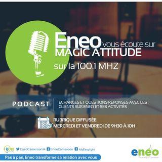 Magic Attitude - La Qualité de Service à Eneo - Partie 3 | 14.07.2021