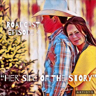 """Episode 4 """"Her side of the story"""""""