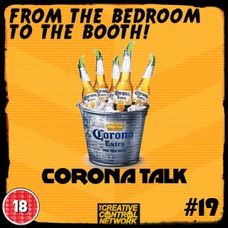 Episode 19: CORONAVIRUS TALK