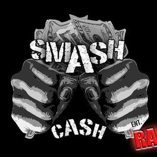 Smash Cash Radio Presents #TopTenAt10p And Sum Mo 💩 May 18th