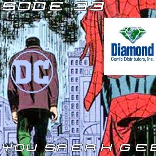 Episode 33 (DC Breaks Up With Diamond Distributors, PS5 Event Postponed, New Batwoman, and more)