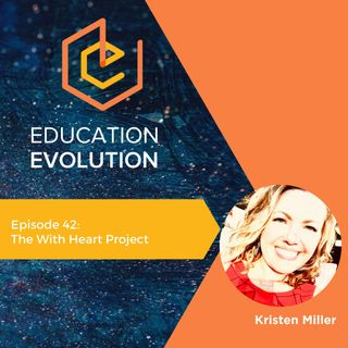 42. The With Heart Project with Kristen Miller