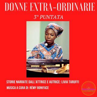 Donne Extra-Ordinarie 3° Episodio_ Nina Simone