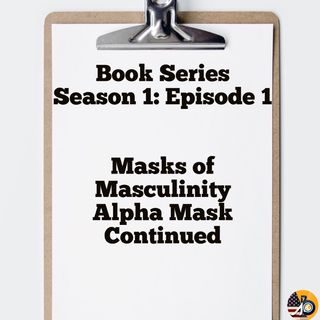 Book Series Introduction: Season 1 - Episode 1 - Alpha Mask
