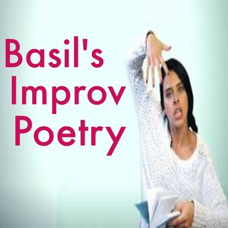Basil Bottler's Radio Show - Improv Poetry