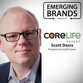 Scott Davis, President of Corelife Eatery