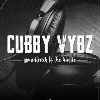 CubbyVybz_ Hustle [PLAYLIST]
