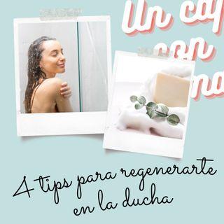 01.  4 tips para regenerarte en la ducha