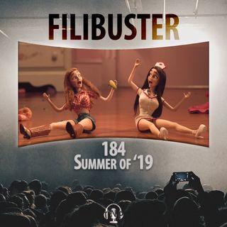 184 - Summer of '19