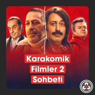 S1B10 - Karakomik Filmler 2 Sohbeti