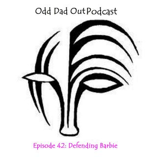 ODO 42: Defending Barbie