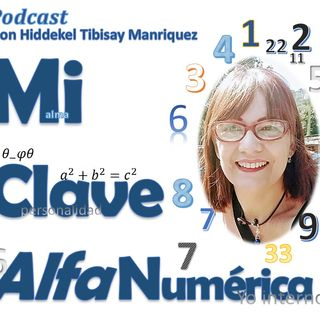 13 MiClaveAlfanumerica #Episodio 13 Simbologia Numerológica