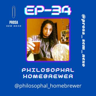 Philosophal Homebrewer - EP34