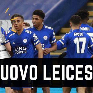 Com'è riuscito il Leicester a diventare una big del calcio inglese