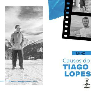 EP 42 - Causos do Tiago Lopes