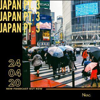 Foodcast Japan pt. 3