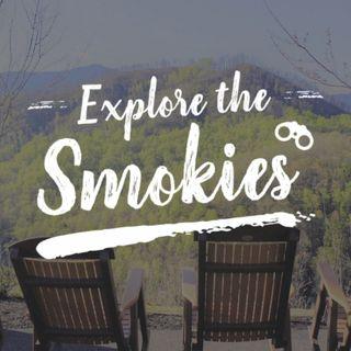 Explore The Smokies Podcast Episode 5